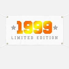 Limited Edition 1999 Birthday Shirt Banner