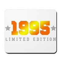 Limited Edition 1995 Birthday Shirt Mousepad