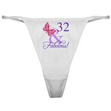 Fabulous 32nd Birthday Classic Thong