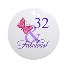 Fabulous 32nd Birthday Round Ornament