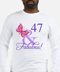 Fabulous 47th Birthday Long Sleeve T-Shirt