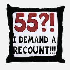 55th Birthday Gag Gift Throw Pillow