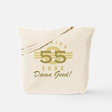 Making 55 Look Good Tote Bag