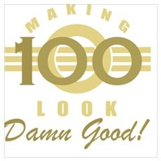 Making 100 Look Good Poster