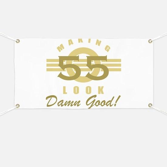 Making 55 Look Good Banner