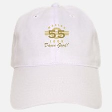 Making 55 Look Good Baseball Baseball Cap