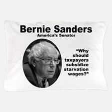 Sanders: Wages Pillow Case