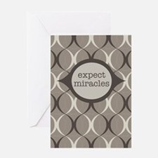 Expect Miracles (gray Design) Greeting Cards