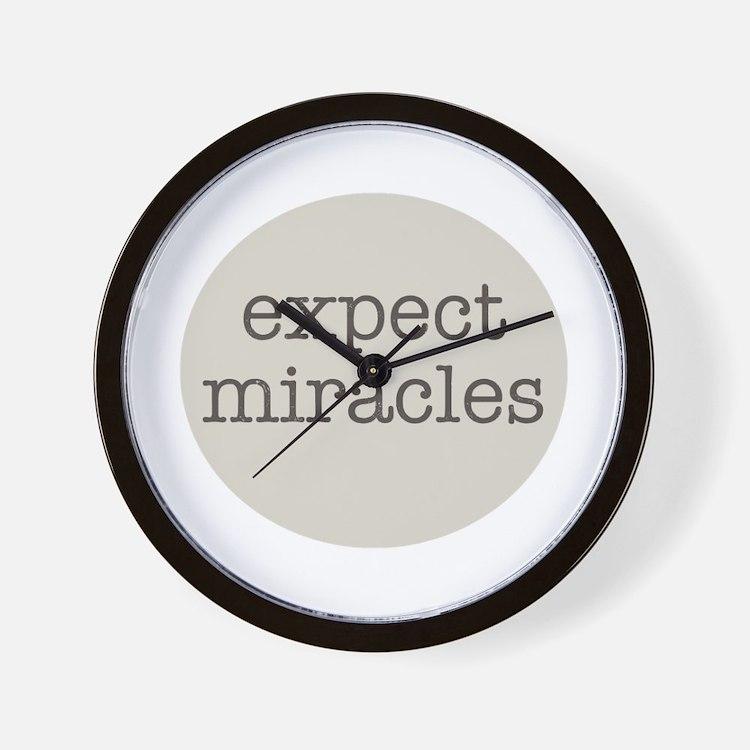 Expect Miracles (Gray Design) Wall Clock