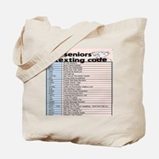 senior texting code Tote Bag