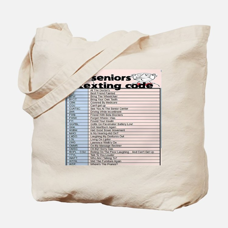 senior texting code Tote Bag