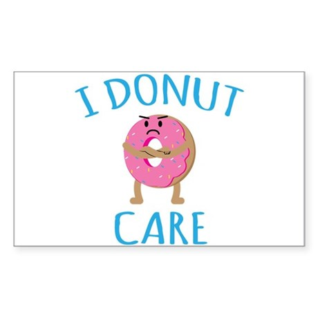 i donut care decal by admin cp65832548