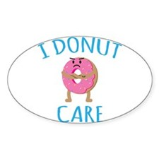 I Donut Care Decal