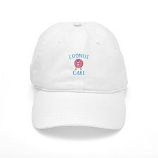 I Donut Care Baseball Cap