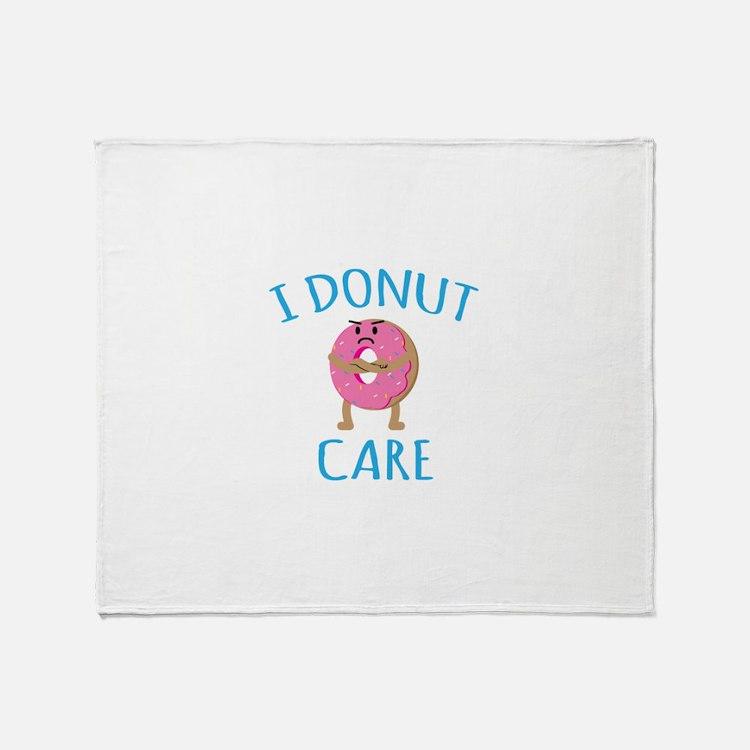 I Donut Care Throw Blanket
