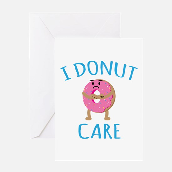 I Donut Care Greeting Cards