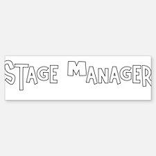 Stage manager Bumper Bumper Bumper Sticker