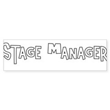 Stage manager Bumper Bumper Sticker