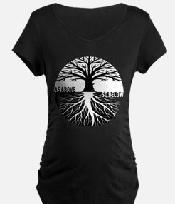 AS ABOVE SO BELOW Tree of life Maternity T-Shirt