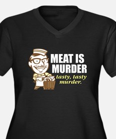 Meat is Murder Women's Plus Size V-Neck Dark T-Shi