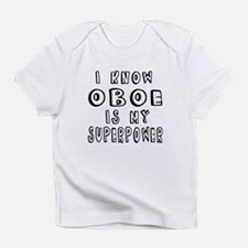 Oboe is my superpower Infant T-Shirt