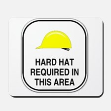 Hard Hat Required Mousepad