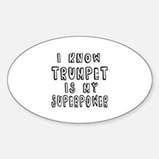 Trumpet is my superpower Decal