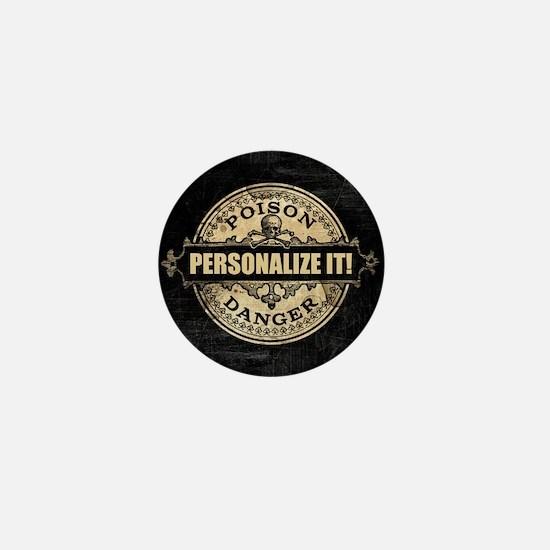 PERSONALIZED Poison Label Mini Button