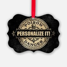 PERSONALIZED Poison Label Ornament