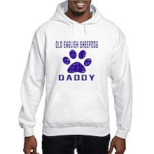 Old English Sheepdog Daddy Desig Hoodie