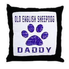 Old English Sheepdog Daddy Designs Throw Pillow