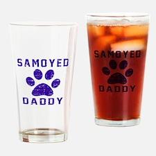 Samoyed Daddy Designs Drinking Glass