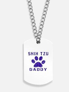 Shih Tzu Daddy Designs Dog Tags