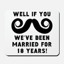 18th Wedding Anniversary Mustache Mousepad
