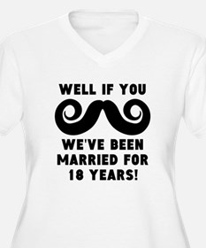 18th Wedding Anniversary Mustache Plus Size T-Shir