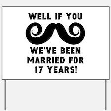 17th Wedding Anniversary Mustache Yard Sign