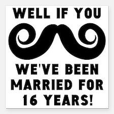 16th Wedding Anniversary Mustache Square Car Magne