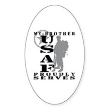 Bro Proudly Serves 2 - USAF Oval Decal