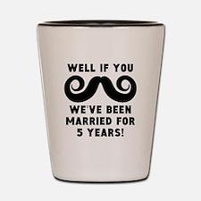 5th Wedding Anniversary Mustache Shot Glass