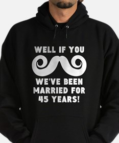 45th Wedding Anniversary Mustache Hoodie