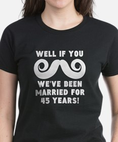 45th Wedding Anniversary Mustache T-Shirt