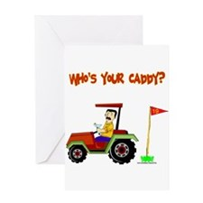 Who's Your Caddy?! Greeting Card