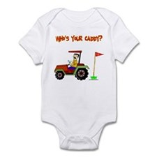 Who's Your Caddy?! Infant Bodysuit