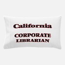 California Corporate Librarian Pillow Case