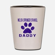 Welsh Springer Spaniel Daddy Designs Shot Glass