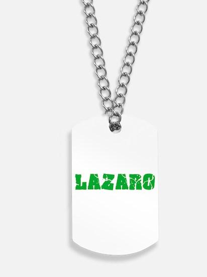 Lazaro Name Weathered Green Design Dog Tags