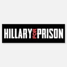 Hillary For Prison Bumper Bumper Bumper Sticker