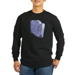A Little Dirt Long Sleeve Dark T-Shirt