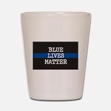 Blue Lives Matter Shot Glass