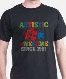 Autistic Awesome Since 1981 T-Shirt